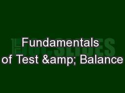 Fundamentals of Test & Balance