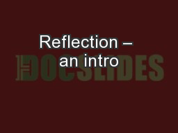 Reflection – an intro