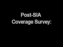 Post-SIA Coverage Survey: