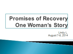 Promises of Recovery