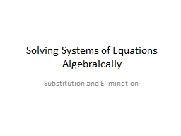 Solving Systems of Equations Algebraically PowerPoint PPT Presentation