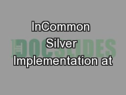 InCommon Silver Implementation at