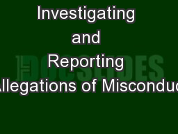 Investigating and Reporting Allegations of Misconduct