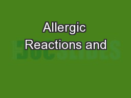 Allergic Reactions and PowerPoint PPT Presentation