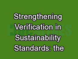 Strengthening Verification in Sustainability Standards: the
