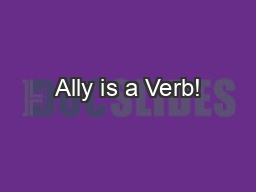 Ally is a Verb!