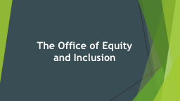 The Office of Equity
