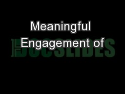 Meaningful Engagement of