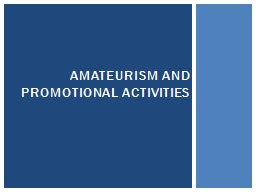 Amateurism and PROMOTIONAL ACTIVITIES