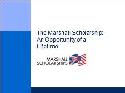 The Marshall Scholarship: An Opportunity of a Lifetime