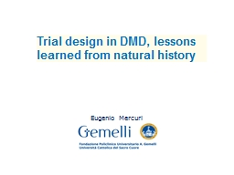 Trial design in DMD, lessons learned from natural history
