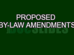 PROPOSED BY-LAW AMENDMENTS