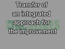 Transfer of an integrated approach for the improvement PowerPoint PPT Presentation