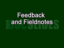 Feedback and Fieldnotes PowerPoint PPT Presentation