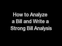 How to Analyze a Bill and Write a Strong Bill Analysis