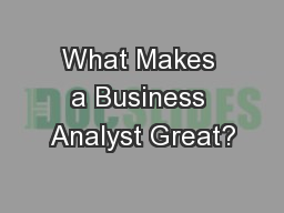 What Makes a Business Analyst Great?