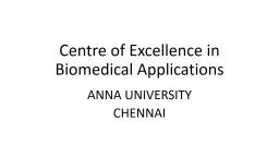 Centre of Excellence in Biomedical Applications
