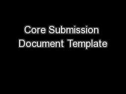 Core Submission Document Template