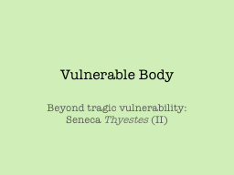 Vulnerable Body