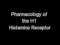 Pharmacology of the H1 Histamine Receptor