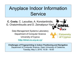 Challenges of Fingerprinting in Indoor Positioning and PowerPoint PPT Presentation