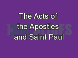 The Acts of the Apostles and Saint Paul PowerPoint PPT Presentation