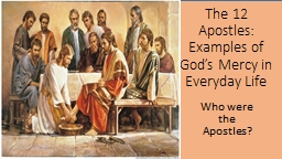 The 12 Apostles: Examples of God's Mercy in Everyday Life