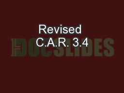 Revised C.A.R. 3.4