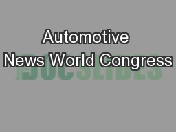 Automotive News World Congress PowerPoint PPT Presentation