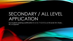Secondary / All Level Application PowerPoint PPT Presentation
