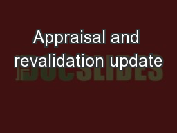 Appraisal and revalidation update