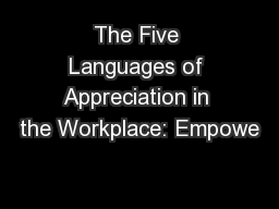 The Five Languages of Appreciation in the Workplace: Empowe