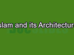 Islam and its Architecture