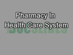 Pharmacy In Health Care System
