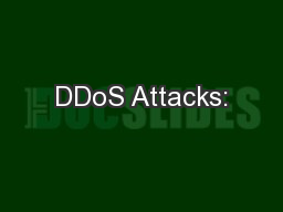 DDoS Attacks: