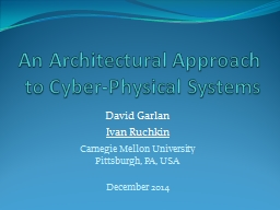 An Architectural Approach to Cyber-Physical Systems