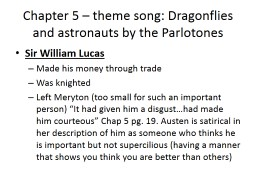 Chapter 5 – theme song: Dragonflies and astronauts by the