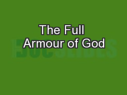 The Full Armour of God PowerPoint PPT Presentation
