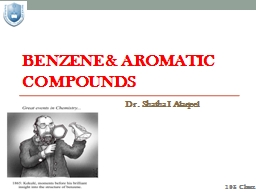 Benzene & Aromatic Compounds PowerPoint PPT Presentation
