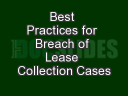 Best Practices for Breach of Lease Collection Cases
