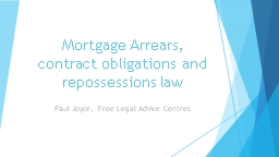 Mortgage Arrears, contract obligations and repossessions la