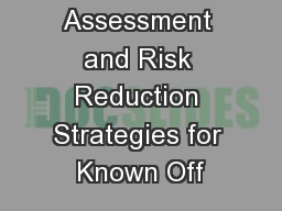 Risk Assessment and Risk Reduction Strategies for Known Off PowerPoint PPT Presentation