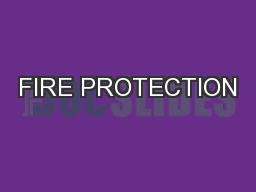 FIRE PROTECTION PowerPoint PPT Presentation