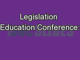 Legislation Education Conference: