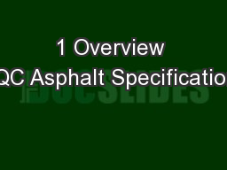 1 Overview CQC Asphalt Specifications