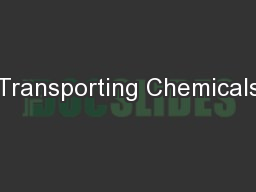 Transporting Chemicals PowerPoint PPT Presentation