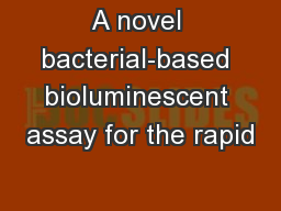 A novel bacterial-based bioluminescent assay for the rapid