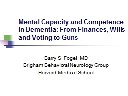 Mental Capacity and Competence in Dementia: From Finances,