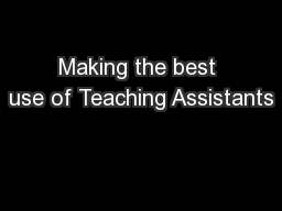 Making the best use of Teaching Assistants