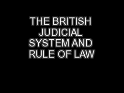 THE BRITISH JUDICIAL SYSTEM AND RULE OF LAW